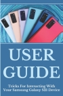 User Guide: Tricks For Interacting With Your Samsung Galaxy S21 Device: Off Or Restart Your Device Cover Image