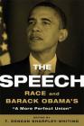 The Speech: Race and Barack Obama's