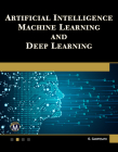 Artificial Intelligence, Machine Learning, and Deep Learning Cover Image