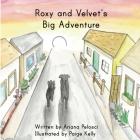 Roxy and Velvet's Big Adventure Cover Image