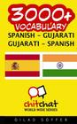3000+ Spanish - Gujarati Gujarati - Spanish Vocabulary Cover Image