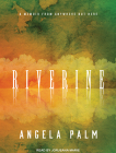 Riverine: A Memoir from Anywhere But Here Cover Image