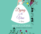 Dying on the Vine: A Mystery (Kelsey McKenna Destination Wedding Mystery #2) Cover Image