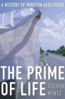 Prime of Life: A History of Modern Adulthood Cover Image