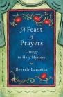 A Feast of Prayers Cover Image