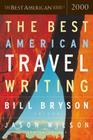 The Best American Travel Writing 2000 (The Best American Series ®) Cover Image