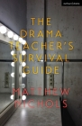 The Drama Teacher's Survival Guide Cover Image
