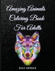 Amazing Animals Coloring Book For Adults: Stress Relieving Beautiful Designs to Color For Adults And Teens, One-Sided Printing, A4 Size, Premium Quali Cover Image