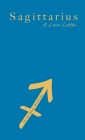 Sagittarius: A Love Letter Cover Image