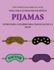 Livro para colorir para crianças de 4-5 anos (Pijamas): Este livro tem 40 páginas coloridas sem stress para reduzir a frustração e melhorar a confianç Cover Image