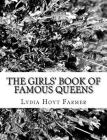 The Girls' Book of Famous Queens Cover Image