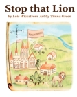 Stop That Lion (8 x 10 paperback) Cover Image
