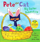 Pete the Cat: Big Easter Adventure [With 12 Easter Cards and Poster] Cover Image