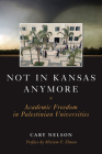 Not in Kansas Anymore: Academic Freedom in Palestinian Universities Cover Image