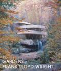 The Gardens of Frank Lloyd Wright Cover Image