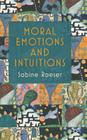 Moral Emotions and Intuitions Cover Image