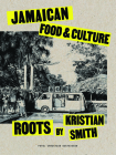 Roots: Jamaican Food & Culture Cover Image