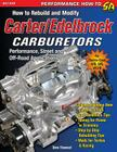 How to Rebuild and Modify Carter/Edelbrock Carburetors Cover Image