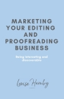 Marketing Your Editing & Proofreading Business Cover Image