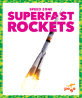 Superfast Rockets (Speed Zone) Cover Image