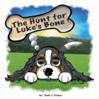 The Hunt for Luke's Bone Cover Image