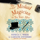 The Mislaid Magician: Or, Ten Years After Cover Image