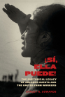Sí, Ella Puede!: The Rhetorical Legacy of Dolores Huerta and the United Farm Workers Cover Image
