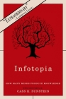 Infotopia: How Many Minds Produce Knowledge Cover Image