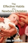 The Effective Habits of a Newborn Christian Cover Image