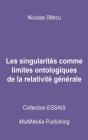 Les singularités comme limites ontologiques de la relativité générale Cover Image