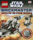 Lego Star Wars: Battle for the Stolen Crystals Brickmaster Cover Image