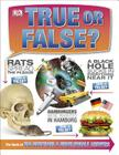 True or False?: The Book of Big Questions and Unbelievable Answers Cover Image