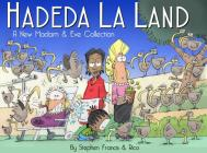 Hadeda La Land: A New Madam and Eve Collection Cover Image