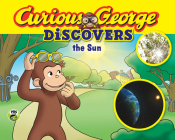 Curious George Discovers the Sun (Science Storybook) Cover Image