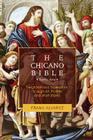 The Chicano Bible: Barrio Arte Cover Image