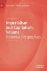 Imperialism and Capitalism, Volume I: Historical Perspectives Cover Image