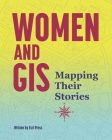 Women and GIS: Mapping Their Stories Cover Image