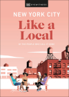 New York City Like a Local (Travel Guide) Cover Image