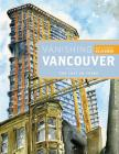 Vanishing Vancouver: The Last 25 Years Cover Image