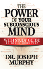 The Power of Your Subconscious Mind with Study Guide Cover Image