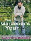 The Gardener's Year: The Ultimate Month-By-Month Gardening Handbook Cover Image