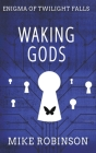 Waking Gods: A Chilling Tale of Terror Cover Image
