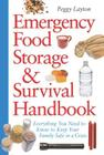 Emergency Food Storage & Survival Handbook: Everything You Need to Know to Keep Your Family Safe in a Crisis Cover Image