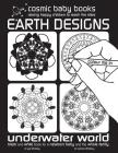 Earth Designs: UNDERWATER WORLD COLOURING BOOK: Black and White Book for a Newborn Baby and the Whole Family: Black and White Book fo (Black and White Books for a Newborn and Baby #2) Cover Image