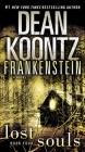 Frankenstein: Lost Souls: A Novel Cover Image