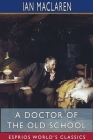 A Doctor of the Old School (Esprios Classics) Cover Image