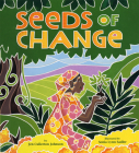 Seeds of Change: Planting a Path to Peace Cover Image