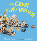 The Great Puppy Invasion (padded board book) Cover Image