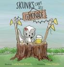 Skunks Can't Sell Lemonade Cover Image