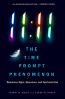 11:11 The Time Prompt Phenomenon : Mysterious Signs, Sequences, and Synchronicities  Cover Image